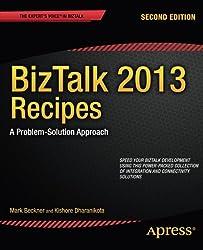 BizTalk 2013 Recipes: A Problem-Solution Approach