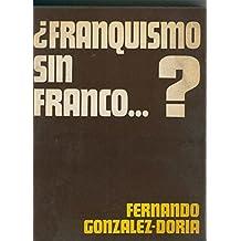 Franquismo sin Franco