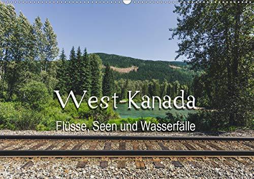 West-Kanada - Flüsse, Seen und Wasserfälle (Wandkalender 2020 DIN A2 quer) - Entdecken Kanada