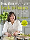 Barefoot Contessa Back to Basics: How to Get Great Flavours from Simpl