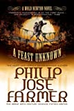 A Feast Unknown (Secrets of the Nine #1) (Memoirs of Lord Grandrith) (Wold Newton)