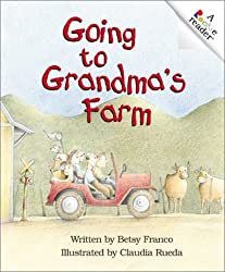 Going to Grandma's Farm (Rookie Readers: Level A) by Betsy Franco (2003-09-01)