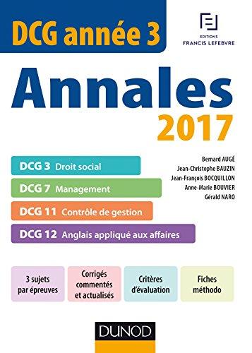 DCG Anne 3 - Annales 2017 - 2e d. - DCG 3 - DCG 7 - DCG 11 - DCG 12