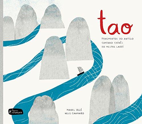 Tao: Fragmentos do antigo caminho chinês do mestre Laozi (Pequena Fragmenta) por Manel Ollé Rodríguez