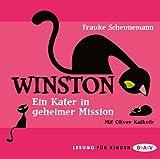 'Winston: Ein Kater in geheimer Mission (3 CDs)' von Frauke Scheunemann