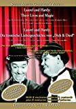 Laurel and Hardy: Their Lives And Magic (2012)