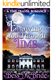 Following You Through Time (Moonlight Wishes in Time Series Book 3)