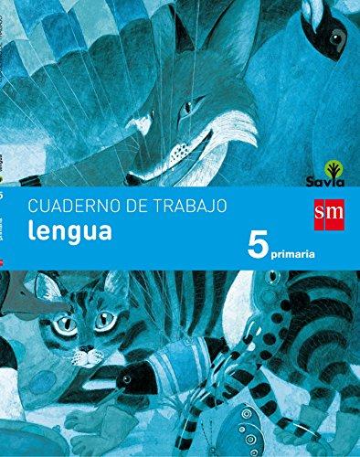 Cuaderno de lengua. 5 Primaria. Savia - 9788467593020 por Esther Echevarría