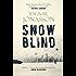 Snowblind (Dark Iceland Book 1)