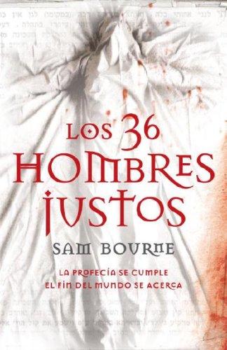 Los 36 hombres justos (Spanish Edition)