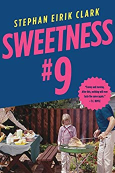 Sweetness #9: A Novel (English Edition) von [Clark, Stephan Eirik]