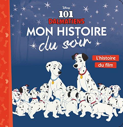 Les 101 Dalmatiens : L'histoire du film
