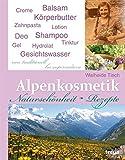 Alpenkosmetik: Naturschönheit