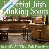 Essential Irish Drinking Songs - Ireland's All Time Pub Favorites