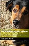 Ekzem beim Hund Hauterkrankungen behandeln mit Homöopathie: Ein homöopathischer Ratgeber für den Hund