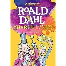 Charlie e a Fábrica de Chocolate (Portuguese Edition)