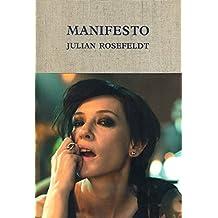 Julian Rosefeldt. Manifesto