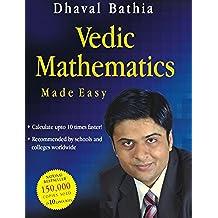 Vedic Mathematics Made Easy (English Edition)