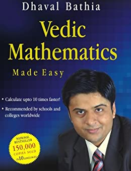 Vedic Mathematics Made Easy by [Bathia, Dhaval]