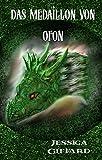 Das Medaillon von Ofon:Ebook Fantasy Deutsch