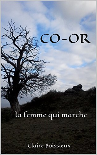 co-or-la-femme-qui-marche-french-edition