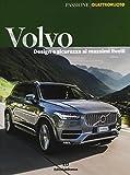 Volvo. Design e sicurezza ai massimi livelli