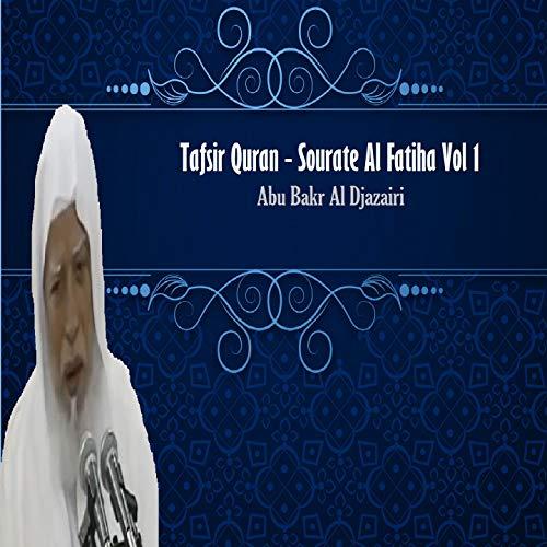 Tafsir Quran - Sourate Al Fatiha Vol 1 (Hadith)