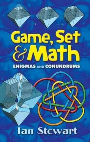 Game Set and Math: Enigmas and Conundrums (Dover Books on Mathematics)