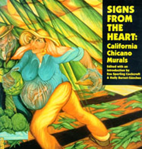 Signs from the Heart: California Chicano Murals -