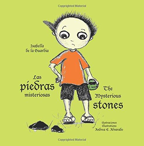 Las piedras misteriosas: The Mysterious Stones por Isabella De la Guardia