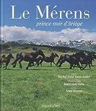 Le Mérens - Prince noir d'Ariège