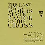Haydn: The Last Seven Words of Our Savior on the Cross