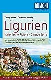 DuMont Reise-Taschenbuch Reiseführer Ligurien, Italienische Riviera,Cinque Terre: mit Online-Updates als Gratis-Download - Christoph Hennig, Georg Henke