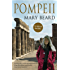 Pompeii: The Life of a Roman Town