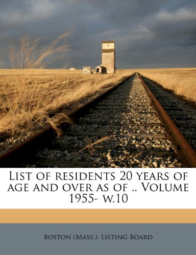 List of residents 20 years of age and over as of .. Volume 1955- w.10