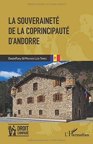 La souveraineté de la coprincipauté d'Andorre par Diesteffany Gil Machado Leão Torres