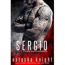 Sergio: a Dark Mafia Romance (English Edition)