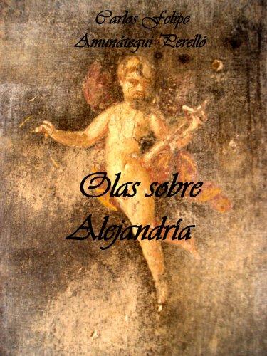 Olas sobre Alejandría por Carlos Felipe Amunátegui Perelló