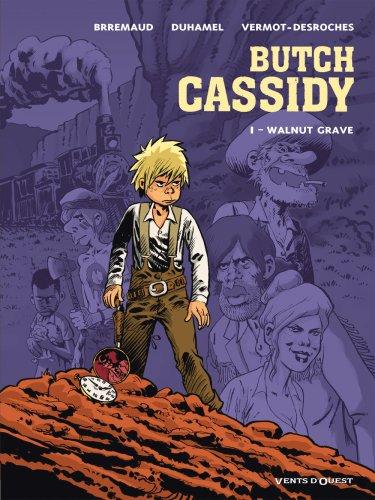 Butch Cassidy, Tome 1 : Walnut Grave
