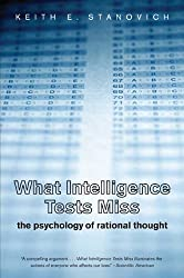 What Intelligence Tests Miss: The Psychology of Rational Thought