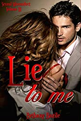 Lie To Me (Sexual Misconduct Book 3)