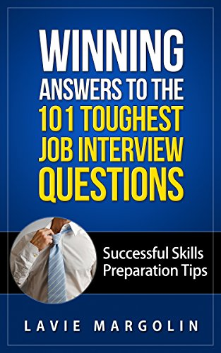 winning-answers-to-the-101-toughest-job-interview-questions-successful-skills-preparation-tips-engli
