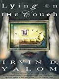 Lying On The Couch: A Novel (English Edition)