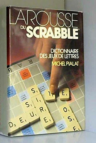 Larousse du Scrabble
