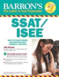 Barron's SSAT/ISEE, 3rd Edition: High School Entrance Examinations: Written by Kathleen Elliott, 2013 Edition, (3 Revised) Publisher: Barron's Educational Series [Paperback]