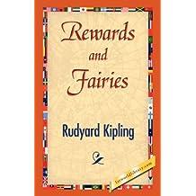 Rewards and Fairies by Rudyard Kipling (2007-04-15)