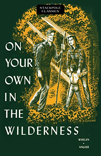 On Your Own in the Wilderness (Stackpole Classics) Descargar PDF