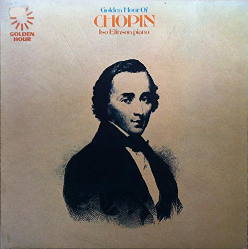 frederic-chopin-iso-elinson-golden-hour-of-chopin-lp-golden-hour-gh-510