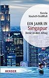 Ein Jahr in Singapur (HERDER spektrum)
