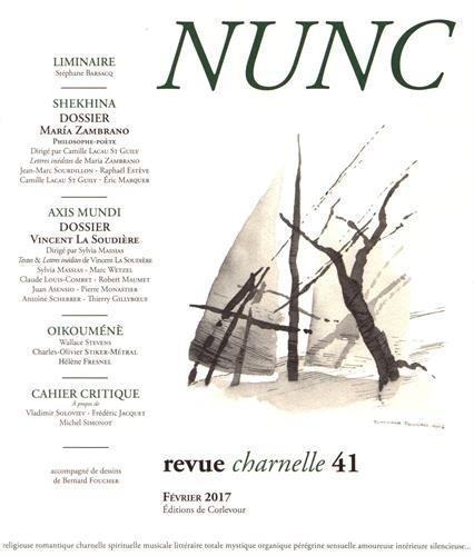 Nunc, N° 41, février 2017 : Dossiers Maria Zambrano / Vincent La Soudière
